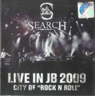 SEARCH - LIVE IN JB 2009 CITY OF