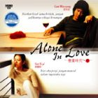 Alone In Love (Chinese & Malay sub)戀愛時代