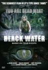 Black Water Based On True Event