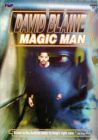 DAVID BLAINE-MAGIC MAN