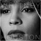 Whitney Houston - I Wish You Love: More From The Bodyguard (CD)